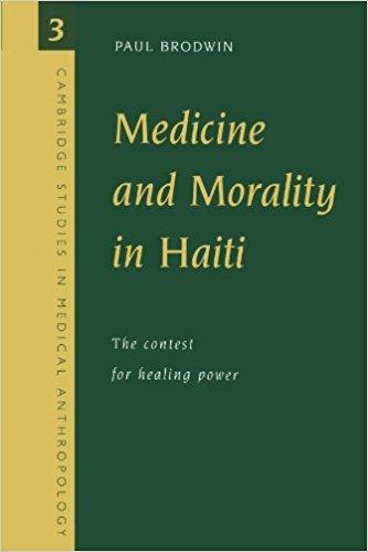 Medicine and Morality in Haiti